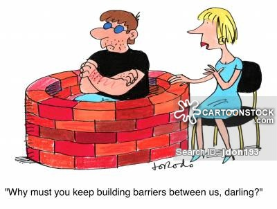'Why must you keep building barriers between us, darling?'