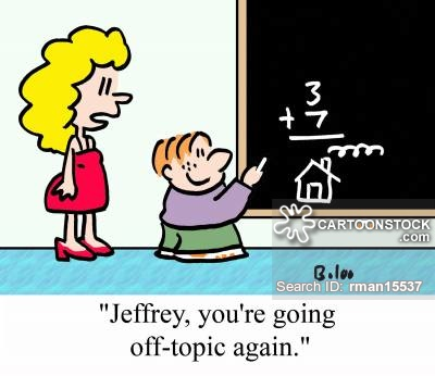 'Jeffrey, you're going off-topic again.'