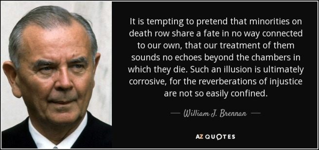 quote-it-is-tempting-to-pretend-that-minorities-on-death-row-share-a-fate-in-no-way-connected-william-j-brennan-60-32-71